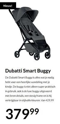 Aanbiedingen Dubatti smart buggy - Dubatti - Geldig van 20/07/2021 tot 16/08/2021 bij Babypark