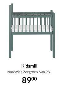 Aanbiedingen Kidsmill noa wieg zeegroen - Kidsmill - Geldig van 20/07/2021 tot 16/08/2021 bij Babypark