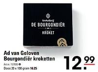 Aanbiedingen Ad van geloven bourgondiër kroketten - AD VAN GELOVEN - Geldig van 22/07/2021 tot 09/08/2021 bij Sligro