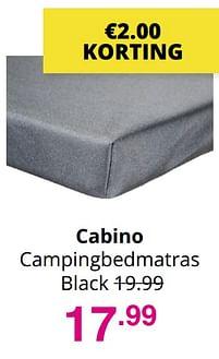 Aanbiedingen Cabino campingbedmatras black - Cabino - Geldig van 01/08/2021 tot 07/08/2021 bij Baby & Tiener Megastore