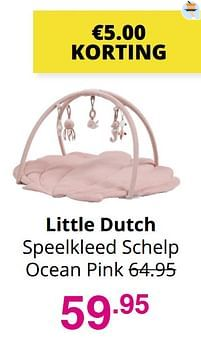 Aanbiedingen Little dutch speelkleed schelp ocean pink - Little Dutch - Geldig van 01/08/2021 tot 07/08/2021 bij Baby & Tiener Megastore