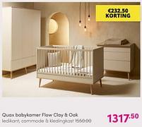 Aanbiedingen Quax babykamer flow clay + oak - Quax - Geldig van 01/08/2021 tot 07/08/2021 bij Baby & Tiener Megastore