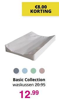 Aanbiedingen Basic collection waskussen - Basic Collection - Geldig van 01/08/2021 tot 07/08/2021 bij Baby & Tiener Megastore