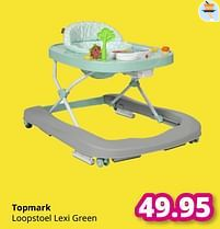 Aanbiedingen Topmark loopstoel lexi green - Topmark - Geldig van 01/08/2021 tot 07/08/2021 bij Baby & Tiener Megastore