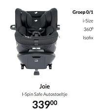Aanbiedingen Joie i-spin safe autostoeltje - Joie - Geldig van 17/08/2021 tot 20/09/2021 bij Babypark