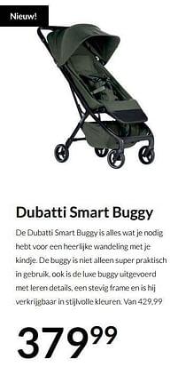 Aanbiedingen Dubatti smart buggy - Dubatti - Geldig van 17/08/2021 tot 20/09/2021 bij Babypark