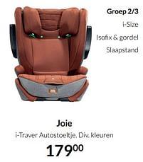 Aanbiedingen Joie i-traver autostoeltje - Joie - Geldig van 17/08/2021 tot 20/09/2021 bij Babypark