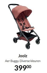 Aanbiedingen Joolz aer buggy - Joolz - Geldig van 17/08/2021 tot 20/09/2021 bij Babypark