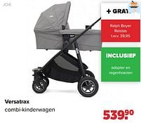 Aanbiedingen Versatrax combi-kinderwagen - Joie - Geldig van 30/08/2021 tot 25/09/2021 bij Baby-Dump