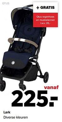 Aanbiedingen Lark diverse kleuren - QTUS - Geldig van 30/08/2021 tot 25/09/2021 bij Baby-Dump