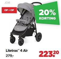 Aanbiedingen Litetrax 4 air - Joie - Geldig van 30/08/2021 tot 25/09/2021 bij Baby-Dump