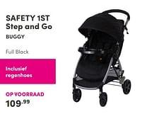 Aanbiedingen Safety 1st step and go buggy full black - Safety 1st - Geldig van 12/09/2021 tot 18/09/2021 bij Baby & Tiener Megastore