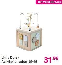 Aanbiedingen Little dutch activiteitenkubus - Little Dutch - Geldig van 12/09/2021 tot 18/09/2021 bij Baby & Tiener Megastore