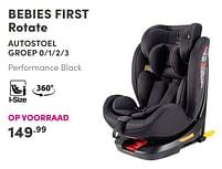 Aanbiedingen Bebies first rotate autostoel - bebiesfirst - Geldig van 19/09/2021 tot 25/09/2021 bij Baby & Tiener Megastore