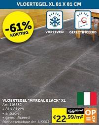 Aanbiedingen Vloertegel myrdal black xl -  - Geldig van 05/10/2021 tot 01/11/2021 bij Zelfbouwmarkt