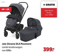 Aanbiedingen Joie joie chrome dlx pavement combi-kinderwagen - Joie - Geldig van 27/09/2021 tot 23/10/2021 bij Baby-Dump
