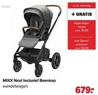 Aanbiedingen Nuna mixx next inclusief beenkap wandelwagen - Nuna - Geldig van 27/09/2021 tot 23/10/2021 bij Baby-Dump