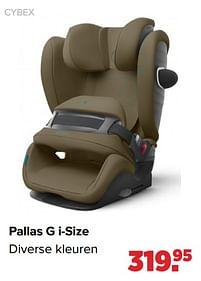Aanbiedingen Cybex pallas g i-size - Cybex - Geldig van 27/09/2021 tot 23/10/2021 bij Baby-Dump
