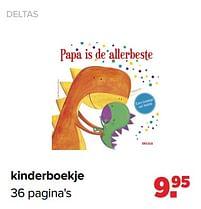 Aanbiedingen Deltas kinderboekje - Deltas - Geldig van 27/09/2021 tot 23/10/2021 bij Baby-Dump