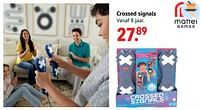 Aanbiedingen Crossed signals - Mattel - Geldig van 11/10/2021 tot 06/12/2021 bij Multi Bazar