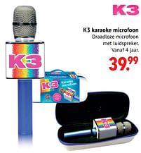 Aanbiedingen K3 karaoke microfoon - K3 - Geldig van 11/10/2021 tot 06/12/2021 bij Multi Bazar