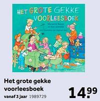 Aanbiedingen Het grote gekke voorleesboek - Huismerk - Intertoys - Geldig van 02/10/2021 tot 05/12/2021 bij Intertoys