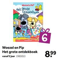 Aanbiedingen Woezel en pip het grote ontdekboek - Huismerk - Intertoys - Geldig van 02/10/2021 tot 05/12/2021 bij Intertoys