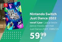 Aanbiedingen Nintendo switch just dance 2022 - Nintendo - Geldig van 02/10/2021 tot 05/12/2021 bij Intertoys