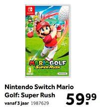 Aanbiedingen Nintendo switch mario golf super rush - Nintendo - Geldig van 02/10/2021 tot 05/12/2021 bij Intertoys