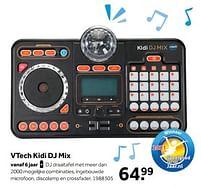 Aanbiedingen Vtech kidi dj mix - Vtech - Geldig van 02/10/2021 tot 05/12/2021 bij Intertoys