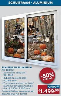 Aanbiedingen Schuifraam aluminium -  - Geldig van 19/10/2021 tot 15/11/2021 bij Zelfbouwmarkt