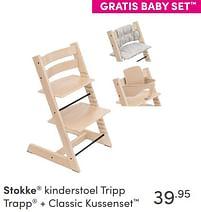 Aanbiedingen Stokke kinderstoel tripp trapp + classic kussenset - Stokke - Geldig van 17/10/2021 tot 23/10/2021 bij Baby & Tiener Megastore