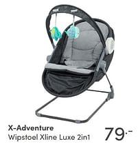 Aanbiedingen X-adventure wipstoel xline luxe 2in1 - Xadventure - Geldig van 17/10/2021 tot 23/10/2021 bij Baby & Tiener Megastore