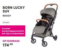 Aanbiedingen Born lucky suv buggy - Born Lucky - Geldig van 17/10/2021 tot 23/10/2021 bij Baby & Tiener Megastore