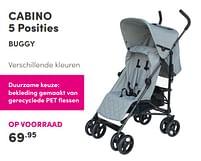 Aanbiedingen Cabino 5 posities buggy - Cabino - Geldig van 17/10/2021 tot 23/10/2021 bij Baby & Tiener Megastore
