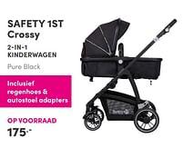 Aanbiedingen Safety 1st crossy 2-in-1 kinderwagen - Safety 1st - Geldig van 17/10/2021 tot 23/10/2021 bij Baby & Tiener Megastore