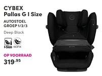 Aanbiedingen Cybex pallas g i size autostoel - Cybex - Geldig van 17/10/2021 tot 23/10/2021 bij Baby & Tiener Megastore