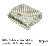 Aanbiedingen Little dutch ledikantdeken pure + soft sunrise olive - Little Dutch - Geldig van 17/10/2021 tot 23/10/2021 bij Baby & Tiener Megastore