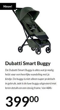 Aanbiedingen Dubatti smart buggy - Dubatti - Geldig van 19/10/2021 tot 15/11/2021 bij Babypark