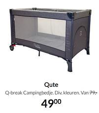 Aanbiedingen Qute q-break campingbedje - Qute - Geldig van 19/10/2021 tot 15/11/2021 bij Babypark