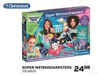 Aanbiedingen Super wetenschapsters - Clementoni - Geldig van 22/10/2021 tot 07/12/2021 bij Supra Bazar